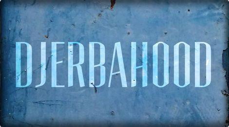 DJERBAHOOD – TUNISIE